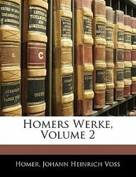Homers Werke, Volume 2