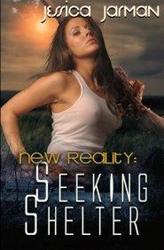 New Reality: Seeking Shelter
