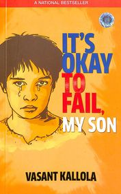 Its Okay To Fail My Son