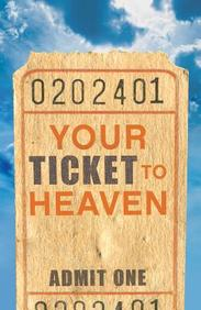 Your Ticket to Heaven (KJV) : 25- Pack Tracts