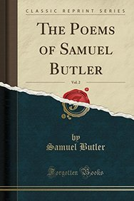 The Poems of Samuel Butler, Vol. 2 (Classic Reprint)
