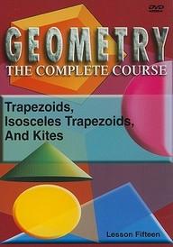 Trapezoids, Isosceles Trapezoids & Kites: Mathematics