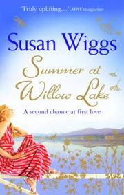 Summer At Willow Lake. Susan Wiggs