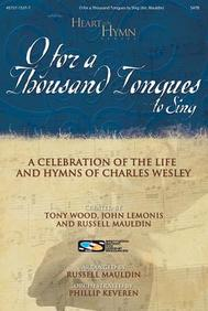 O for a Thousand Tongues to Sing DVD Split Track (Heart for Hymns Series)