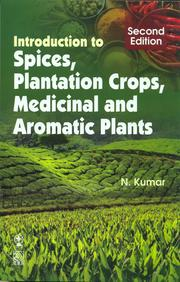 Introduction To Spices Plantation Crops Medicinal & Aromatic Plants