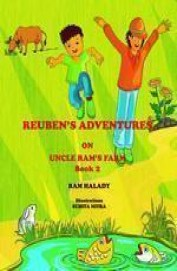 Reubens Adventures On Uncle Rams Farm Book 2
