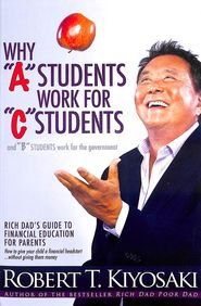 Why A Students Work For C Students & B Students Work For The Government