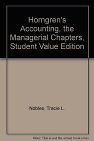 Horngren's Accounting, The Managerial Chapters, Student Value Edition (10th Edition)