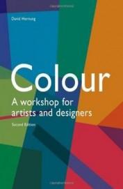 Colour A Workshop For Artists & Designers