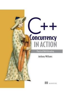C++ Concurrency In Action : Practical Multithreading