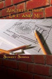 Architecture Life & Me