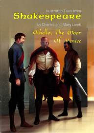 Othello The Moor Of Venice : Illustrated Tales From Shakespeare