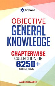 Objective General Knowledge Chapterwise Collection Of 6250 + Questions : Code J384