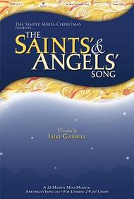 The Saint's And Angel's Song: A Simple Christmas