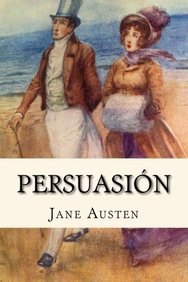 Persuasion (Spanish Edition)