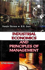 Buy Industrial Economics & Principles Of Management book : Sanjiv