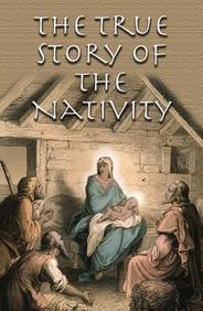 The True Story of the Nativity: 25- Pack Tracts