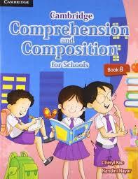 Cambridge  Comprehension  & Composition  For Schools  Book  8