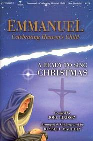 Emmanuel- Celebrating Heaven's Child: A Ready to Sing Christmas- SATB