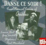 Danse Ce Soir!: Traditional Tunes of Quebec