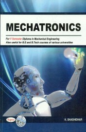Mechatronics For 5th Sem Diploma In Mechanical Engineering Also Useful Be & Btech