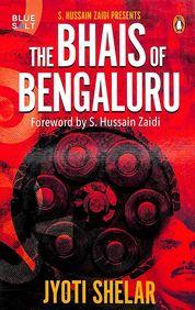 Bhais Of Bengaluru