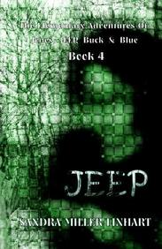 The Elementary Adventures Of Jones, Jeep, Buck And Blue: Jeep - Book 4