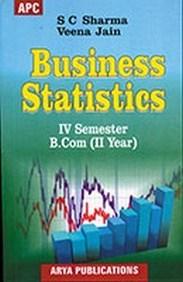 Business Statistics B.Com. II Semester IV