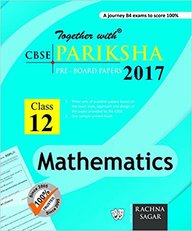 Together With Mathematics  Class 12  Pariksha 2018 : Cbse