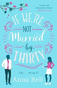 If Were Not Married By Thirty