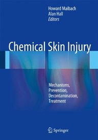 Chemical Skin Injury: Mechanisms, Prevention, Decontamination, Treatment
