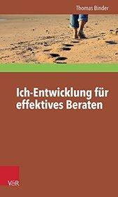 Ich-entwicklung Fur Effektives Beraten (Interdisziplinare Beratungsforschung) (German Edition)