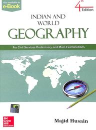 Indian & World Geography For Civil Servces Preliminary & Main Examination
