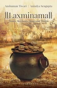 Laxminama  : Monks Merchants Money And Mantra