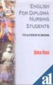 English for Diploma Nursing Students ; Teacher's Book