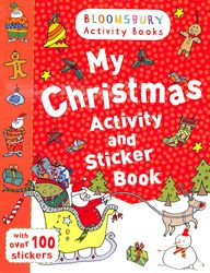 My Christmas Activity And Sticker Book : Bloomsbury Activity Books