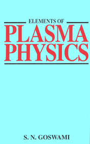 Elements Of Plasma Physics