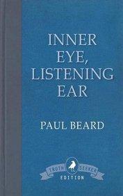 Inner Eye, Listening Ear: An Exploration into Mediumship