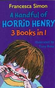 Handful Of Horrid Henry 3 Books In 1