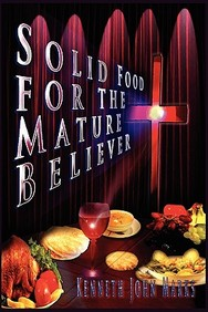 Solid Food For The Mature Believer