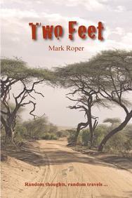 Two Feet: Two feet: Random Thoughts and Random Travels