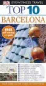 Barcelona Top 10 (Eyewitness Top Ten Travel Guides)