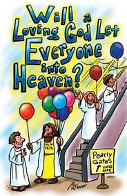 Will a Loving God Let Everyone? : 25- Pack Tracts