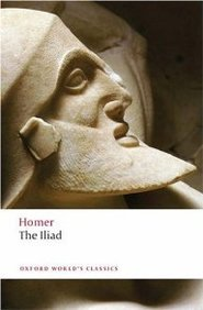The Iliad. Homer (oxford World's Classics)