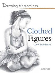 Clothed Figures : Drawing Masterclass