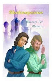Measure For Measure : Illustrated Tales From Shakespeare