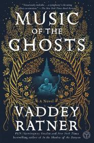Music Of The Ghosts : A Novel