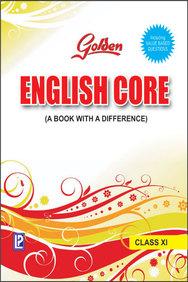 Golden English Core Class 11 : Cbse
