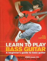 Learn To Play Bass Guitar (Music Bibles)