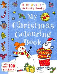 My Christmas Colouring Book : Bloomsbury Activity Books